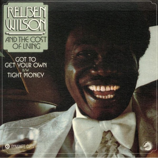 reuben-wilson-got-to-get-your-own-tight-money-dynamite-cuts-cover