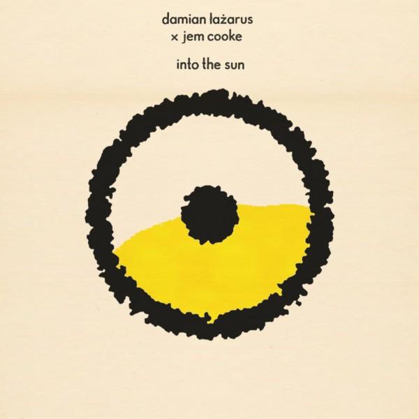 damian-lazarus-jem-cooke-into-the-sun-mano-le-tough-nathan-fake-remixes-crosstown-rebels-cover