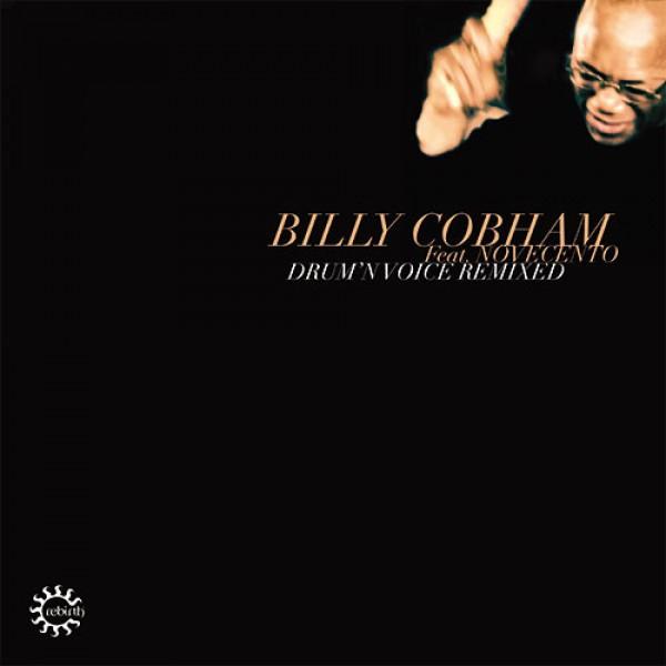 billy-cobham-feat-novecento-drumn-voice-remixed-lp-villalobos-mcde-lexx-gerd-janson-danny-krivit-sam-folamour-khidja-rebirth-cover