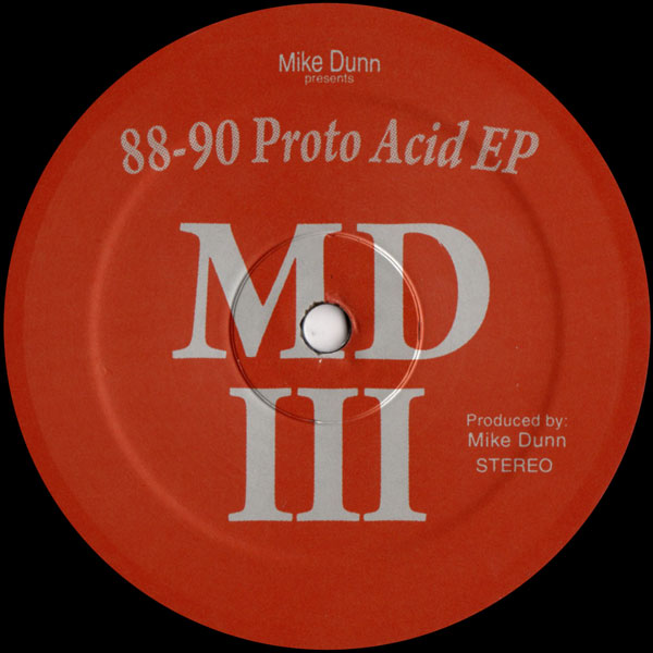 mike-dunn-presents-md-iii-88-90-proto-acid-ep-clone-jack-for-daze-cover