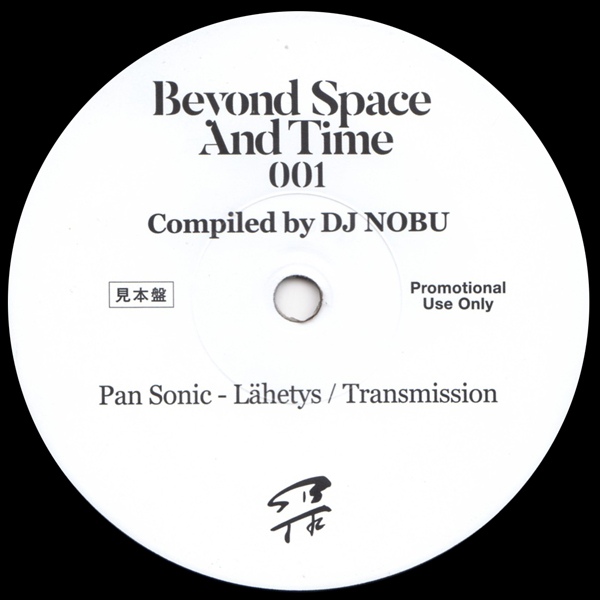 dj-nobu-presents-pan-sonic-beyond-space-and-time-sampler-lahetys-transmission-beyond-space-and-time-cover