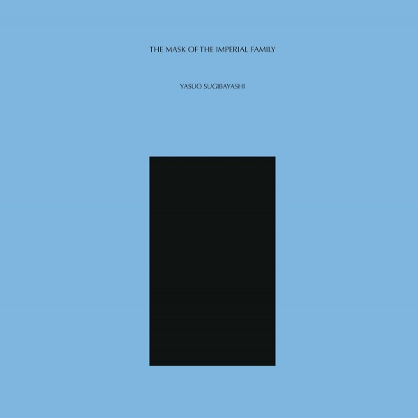 yasuo-sugibayashi-the-mask-of-the-imperial-family-lp-lullabies-for-insomniacs-cover