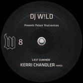 dj-wild-last-summer-kerri-chandler-remix-another-day-art-department-remix-w-records-cover