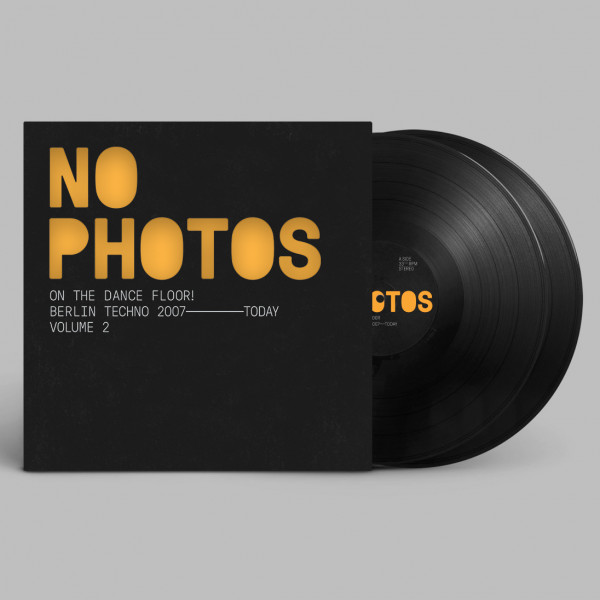 various-artists-no-photos-on-the-dancefloor-berlin-techno-2007-today-volume-two-above-board-projects-cover