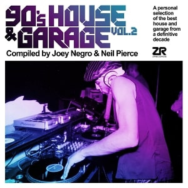 joey-negro-neil-pierce-various-artists-90s-house-garage-vol-2-lp-z-records-cover