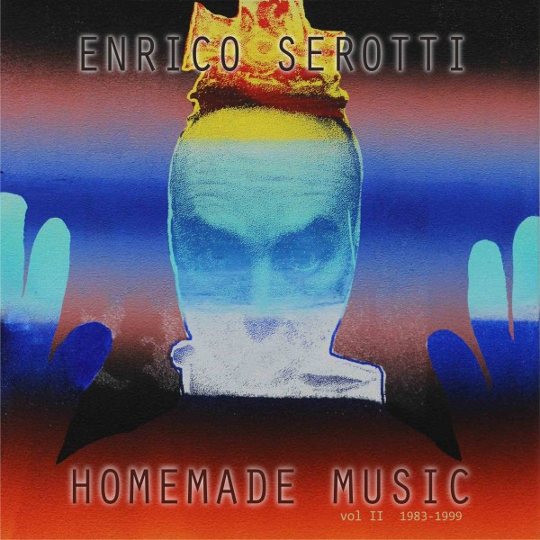 enrico-serotti-homemade-music-vol-ii-1983-1999-lp-orbeatize-cover