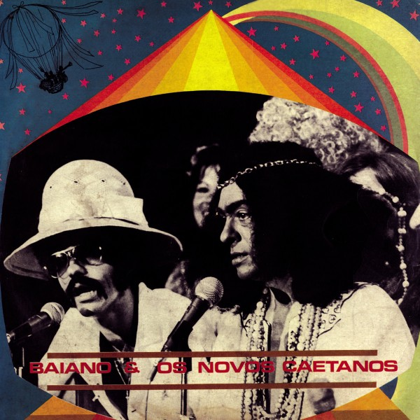 baiano-os-novos-caetanos-baiano-os-novos-caetanos-lp-far-out-recordings-cover