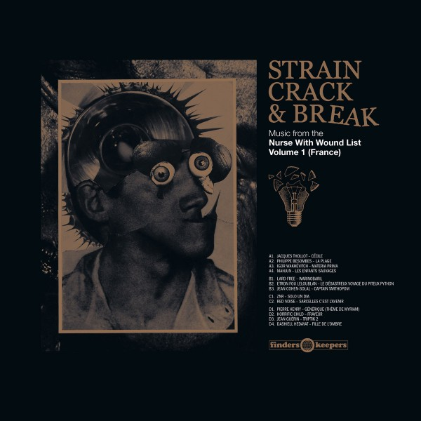 various-artists-strain-crack-break-music-from-the-nurse-with-wound-list-volume-1-france-lp-finders-keepers-cover