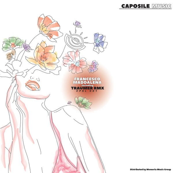 francesco-maddalena-traumer-cpsl001-traumer-remix-pre-order-caposile-music-cover