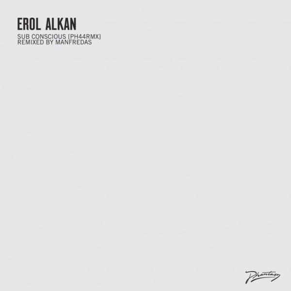 erol-alkan-sub-conscious-manfredas-remixes-phantasy-sound-cover