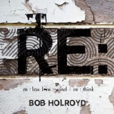 bob-holroyd-relax-rewind-rethink-cd-long-tale-recordings-cover