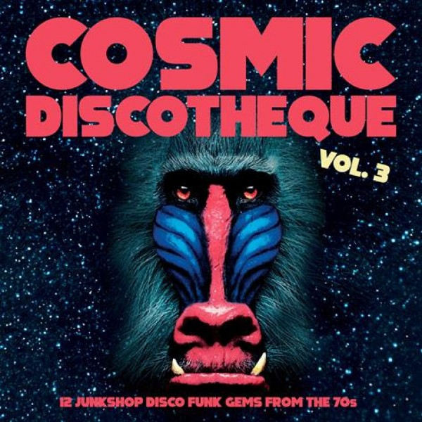 various-artists-cosmic-discotheque-vol-3-lp-pre-order-naughty-rhythm-cover