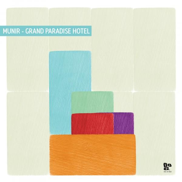 munir-grand-paradise-hotel-lp-dopeness-galore-cover
