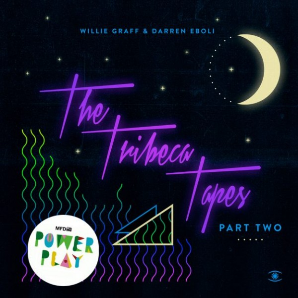 willie-graff-darren-eboli-tribeca-tapes-part-two-music-for-dreams-cover