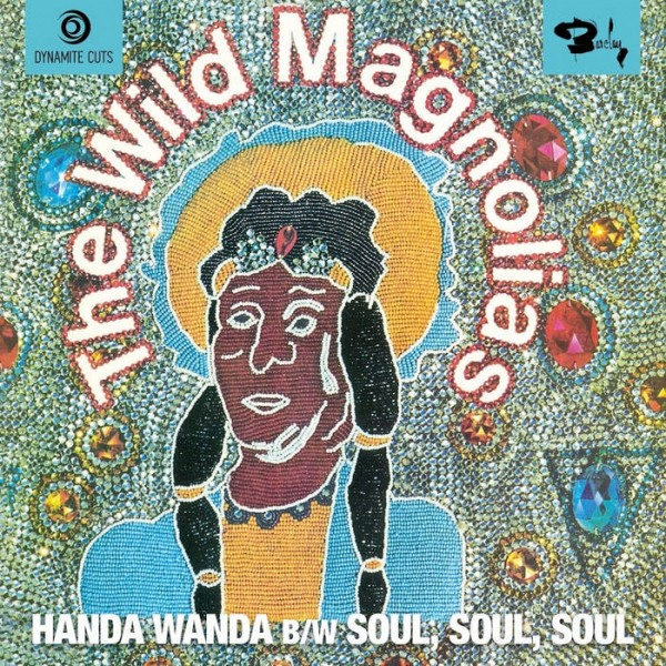 the-wild-magnolias-handa-wanda-soul-soul-soul-dynamite-cuts-cover