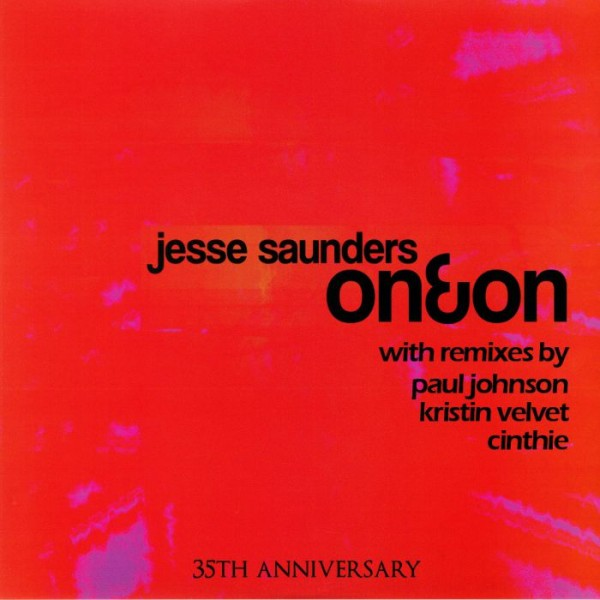 jesse-saunders-on-on-paul-johnson-cinthie-remixes-old-skool-new-skool-cover