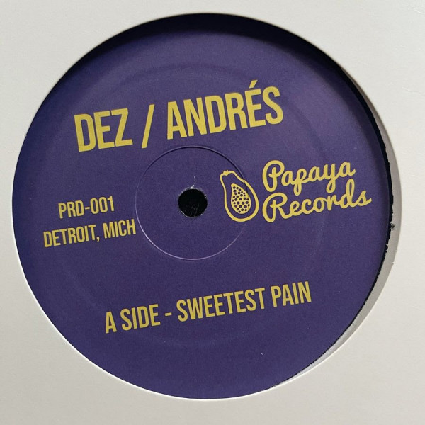 dez-andres-sweetest-pain-sweetest-moaning-papaya-records-cover