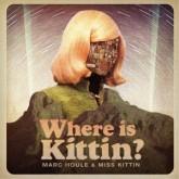 marc-houle-miss-kittin-where-is-kittin-dubfire-john-foxx-remixes-items-things-cover