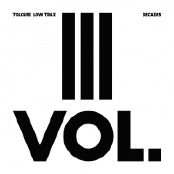 tolouse-low-trax-decades-vol-3-3-antinote-cover