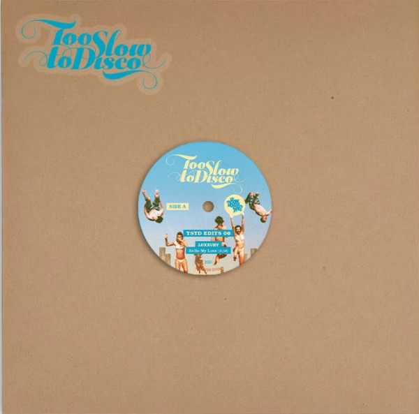 luxxury-too-slow-to-disco-edits-06-how-do-you-are-cover