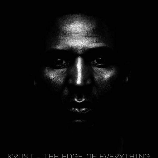 krust-the-edge-of-everything-lp-crosstown-rebels-cover