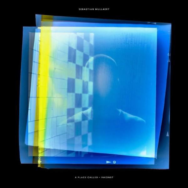 sebastian-mullaert-a-place-called-inkonst-lp-kontra-musik-cover