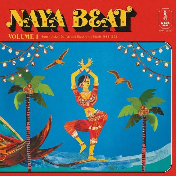 various-artists-naya-beat-volume-1-south-asian-dance-and-electronic-music-1983-1992-lp-pre-order-naya-beat-cover