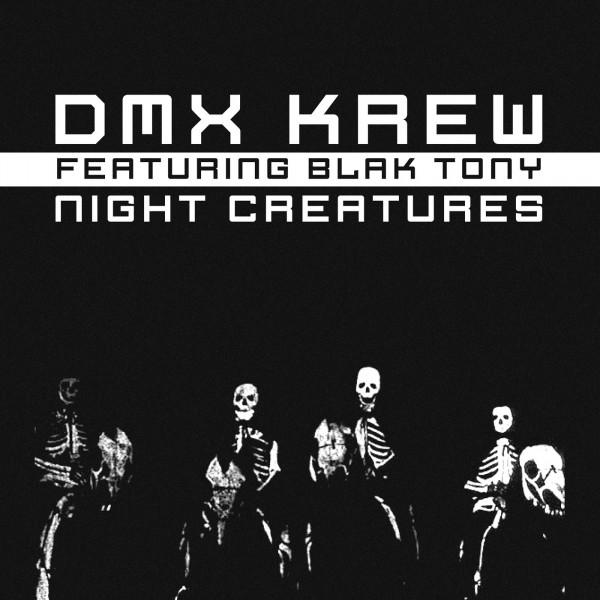 dmx-krew-feat-blak-tony-night-creatures-breakin-records-cover