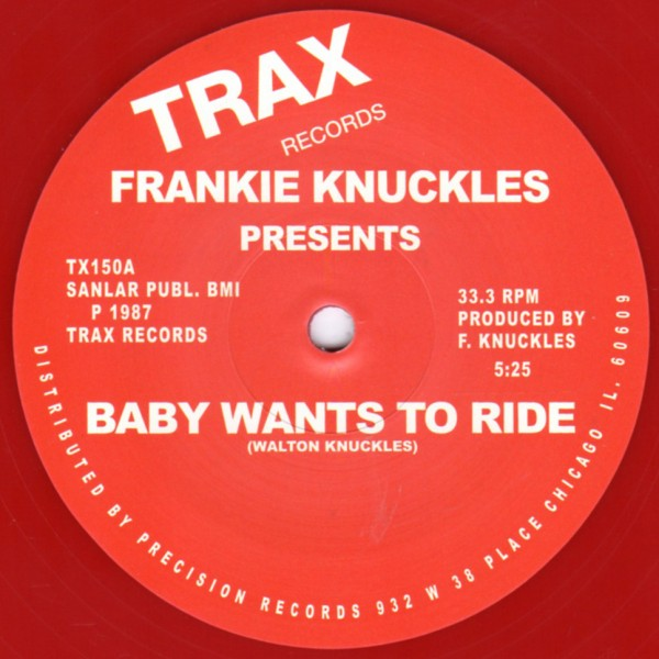 frankie-knuckles-baby-wants-to-ride-your-love-red-vinyl-repress-trax-cover