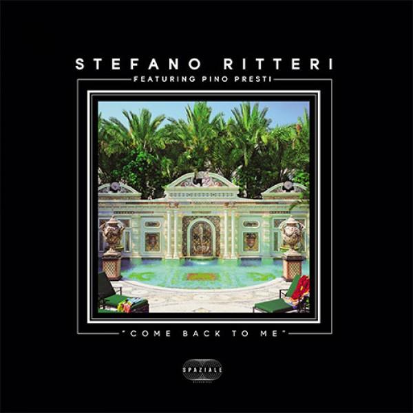 stefano-ritteri-feat-pino-presti-come-back-to-me-ep-spaziale-recordings-cover