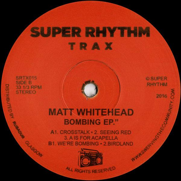matt-whitehead-bombing-ep-super-rhythm-trax-cover