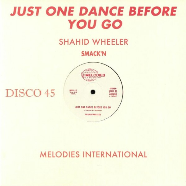 shahid-wheeler-just-one-dance-before-you-go-melodies-international-cover