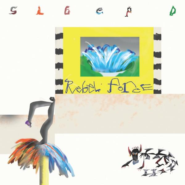 sleep-d-rebel-force-lp-incensio-cover