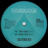 outboxx-the-fade-need-you-futureboogie-cover