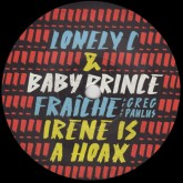 lonely-c-baby-prince-fraiche-irene-is-a-hoax-soul-clap-records-cover