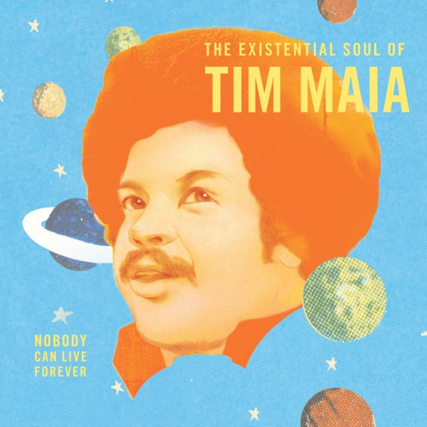 tim-maia-world-psychedelic-classics-4-the-existential-soul-of-tim-maia-lp-luaka-bop-cover
