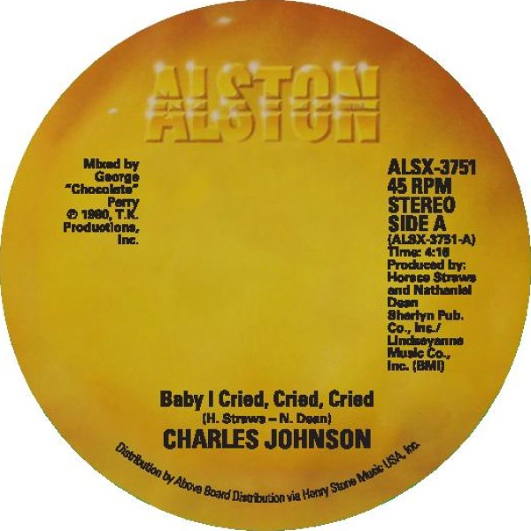 charles-johnson-baby-i-cried-cried-cried-never-had-a-love-so-good-alston-cover