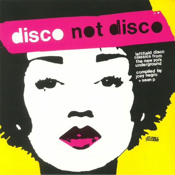 various-artists-disco-not-disco-leftfield-disco-classics-from-the-new-york-underground-lp-strut-cover