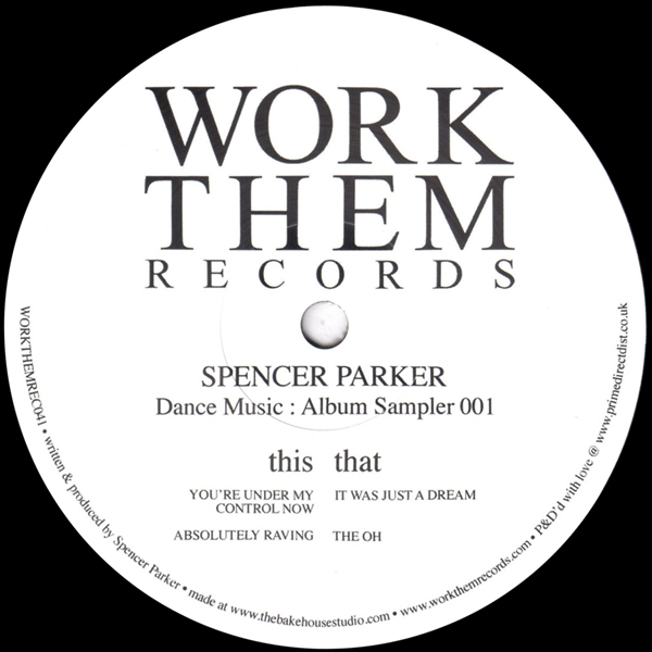 spencer-parker-dance-music-album-sampler-001-work-them-records-cover