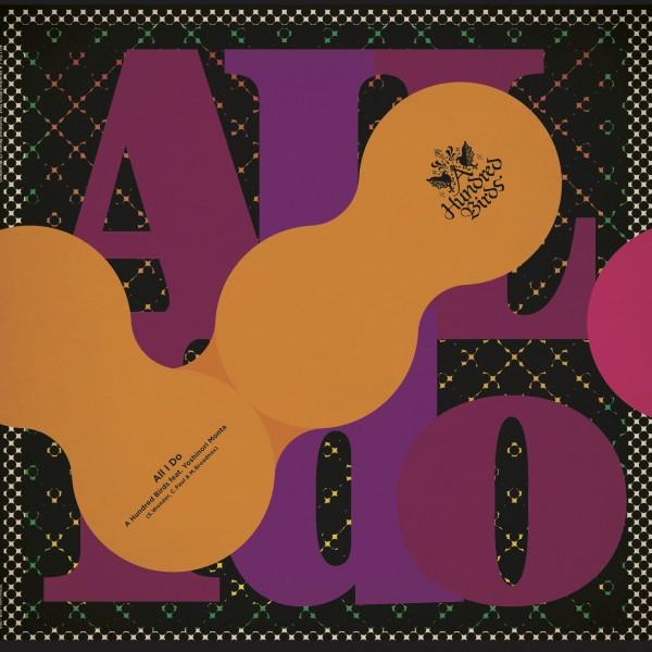 a-hundred-birds-feat-yoshinori-monta-all-i-do-100-records-cover