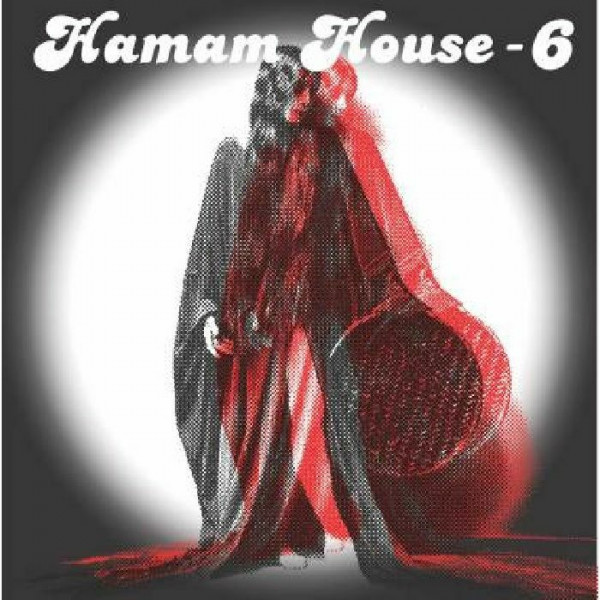 jacques-renault-afacan-soundsystem-hamam-house-6-hamam-house-cover