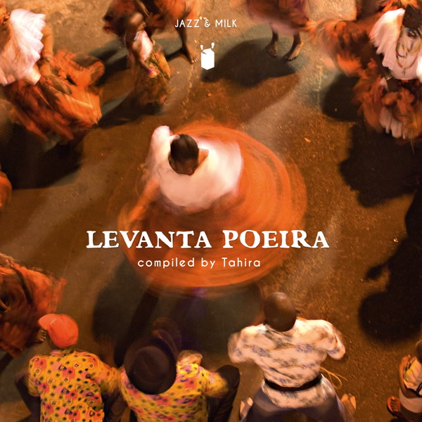 tahira-presents-levanta-poeira-lp-jazz-milk-cover