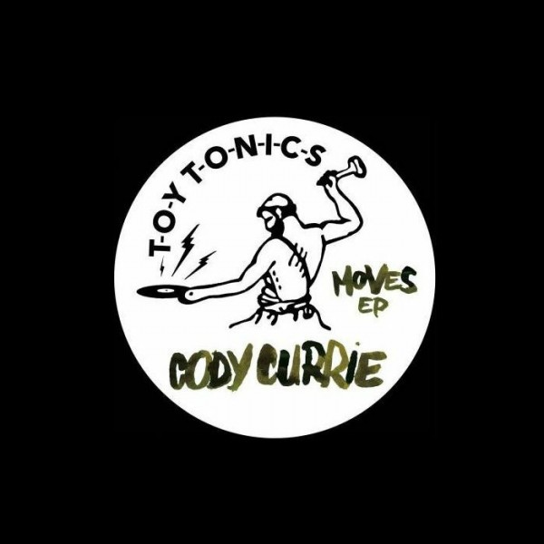 cody-currie-moves-ep-toy-tonics-cover