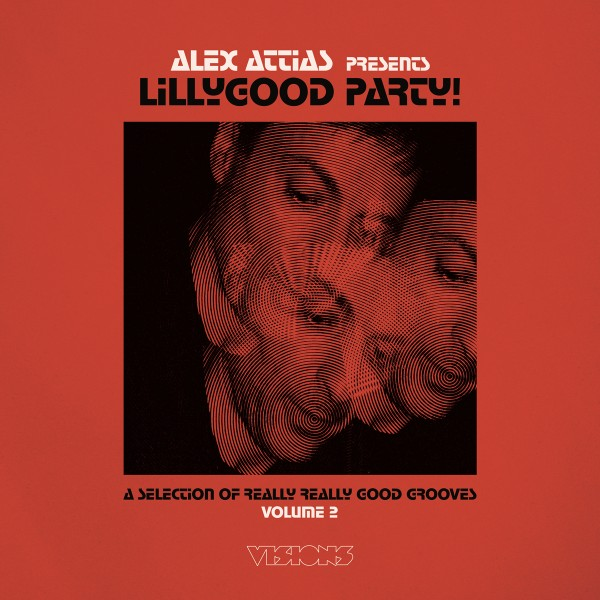 alex-attias-presents-lillygood-party-vol-2-lp-bbe-records-cover