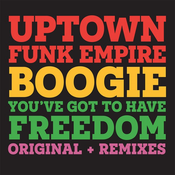 uptown-funk-empire-boogie-youve-got-to-have-freedom-groovin-recordings-cover