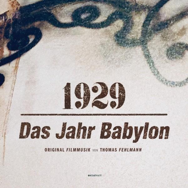 thomas-fehlmann-1929-das-jahr-babylon-lp-kompakt-cover