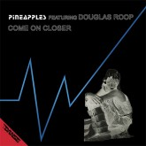 pineapples-feat-douglas-roop-come-on-closer-la-discoteca-cover