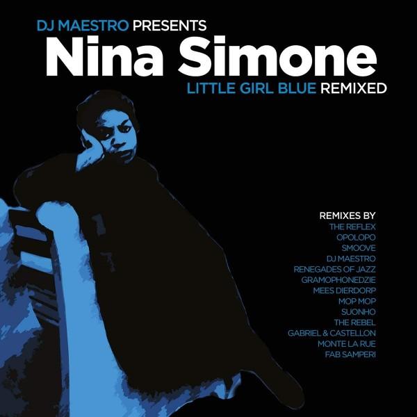 nina-simone-the-reflex-dj-maestro-various-artists-little-girl-blue-remixed-lp-music-on-vinyl-cover