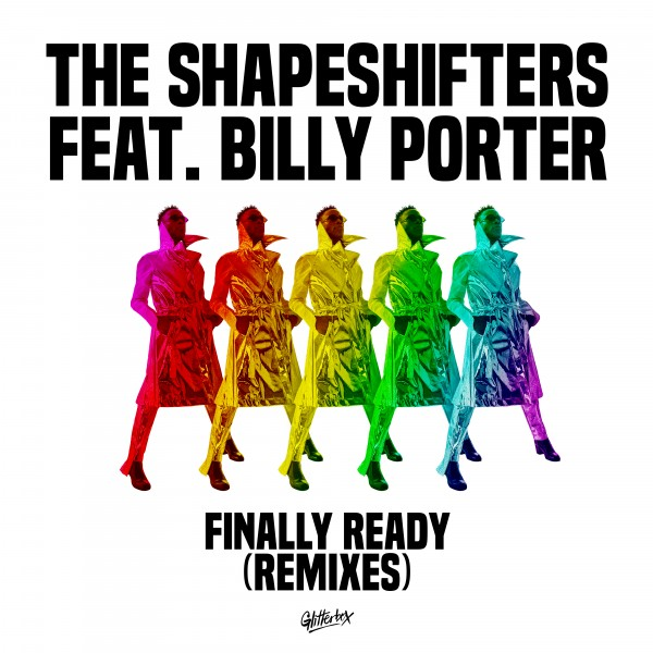 the-shapeshifters-feat-billy-porter-finally-ready-dimitri-from-paris-catz-n-dogz-remixes-glitterbox-cover