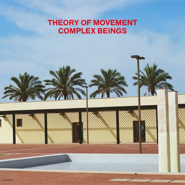 theory-of-movement-complex-beings-dukes-distribution-cover